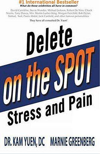 Marnie Greenberg and Dr Kam Yuen Best selling Book Delet On The Spot Stress and Pain